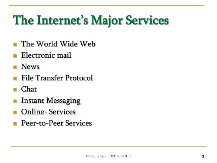 The Internet's Major Services