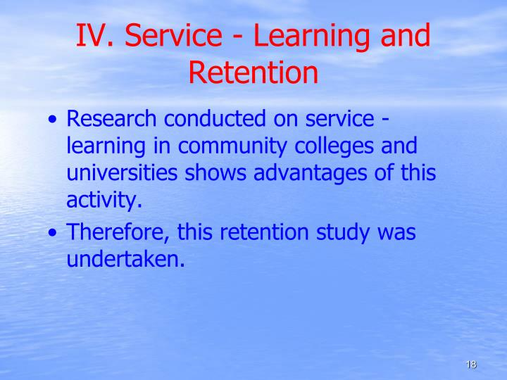IV. Service - Learning and Retention