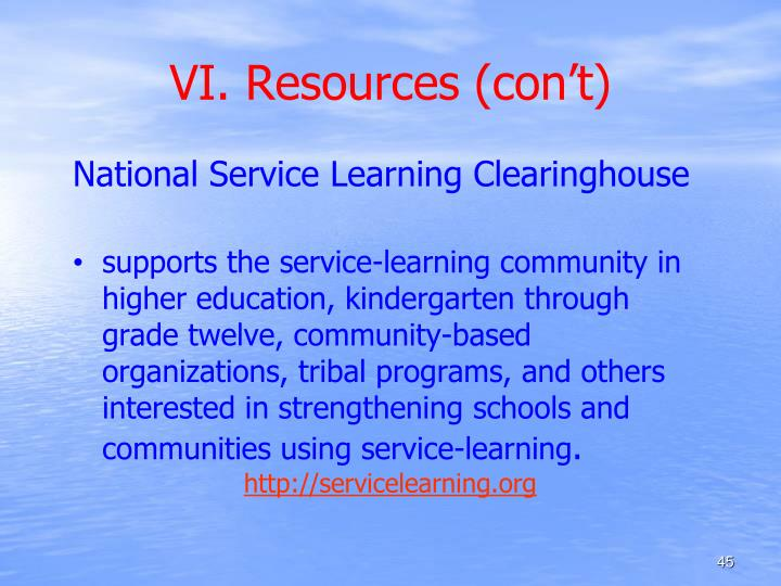 VI. Resources (con't)