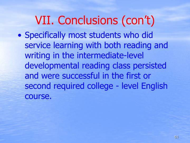 VII. Conclusions (con't)