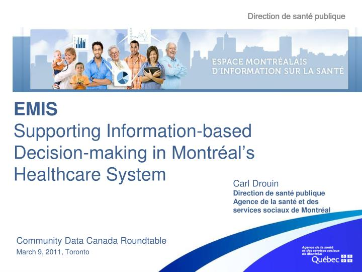 Emis supporting information based decision making in montr al s healthcare system