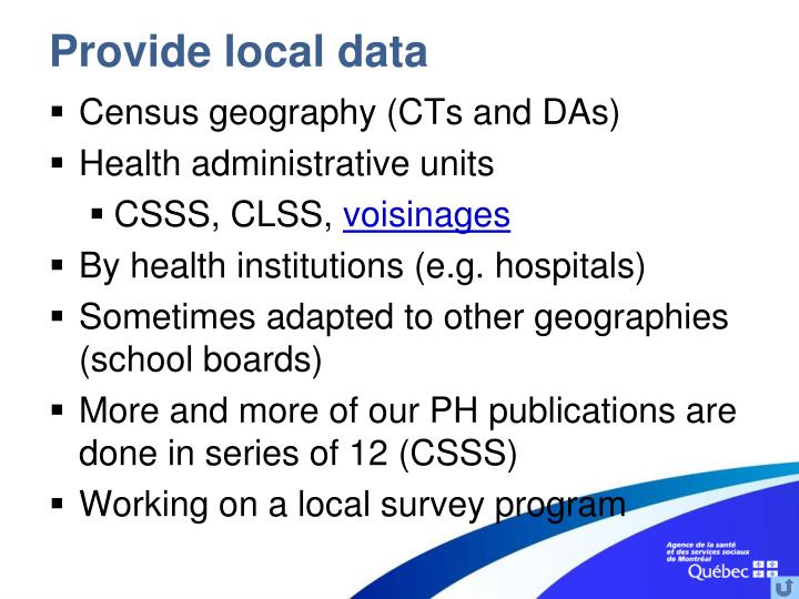 Provide local data