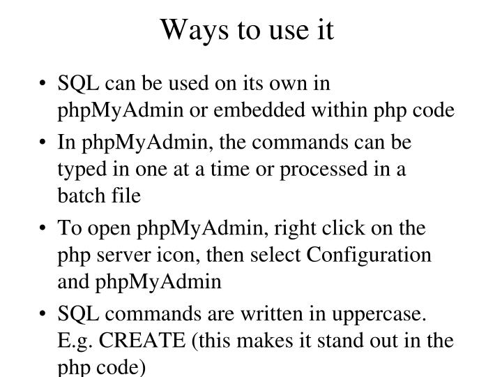 Ways to use it