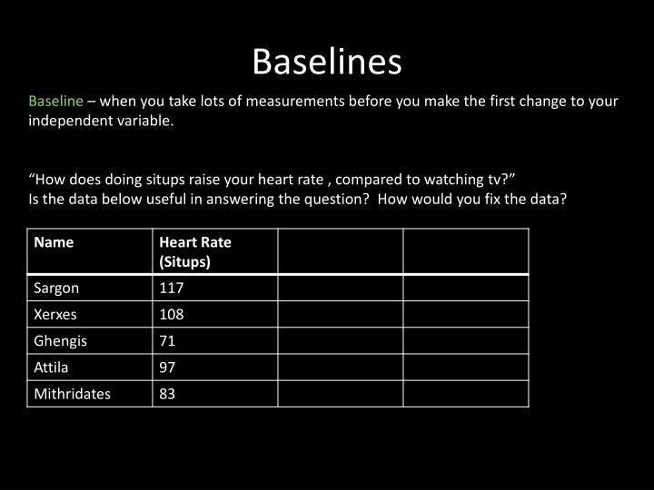 Baselines