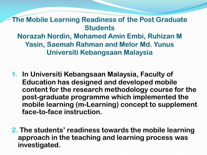 The Mobile Learning Readiness of the Post Graduate Students