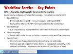 workflow service key points1