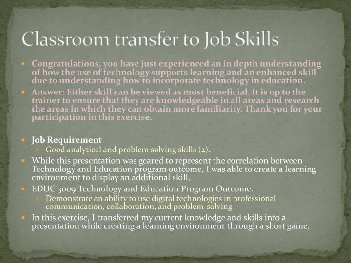 Classroom transfer to Job Skills