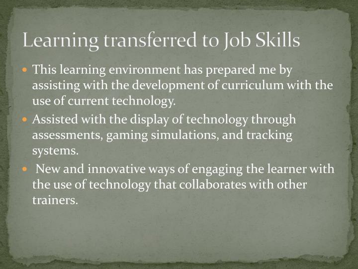 Learning transferred to Job Skills