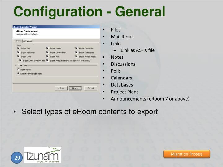 Configuration - General