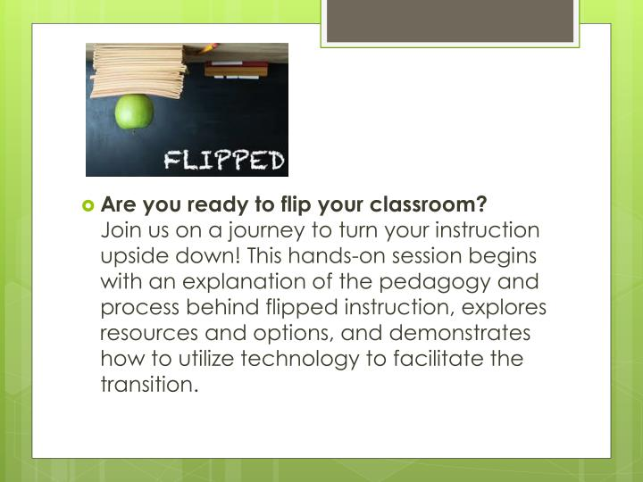 Are you ready to flip your classroom?