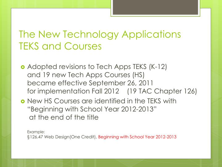 The new technology applications teks and courses