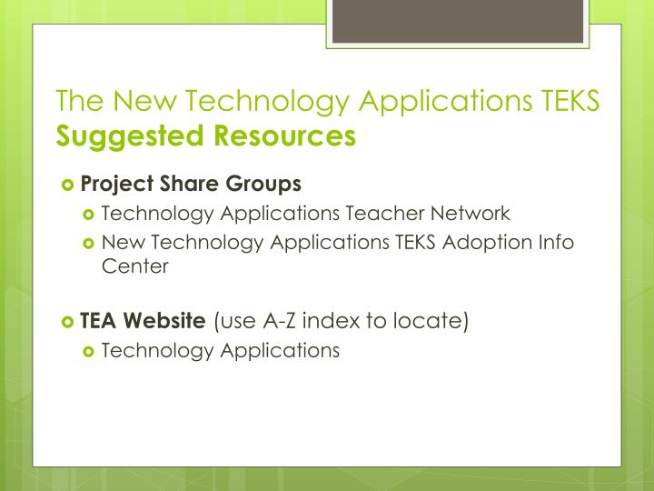 The New Technology Applications TEKS