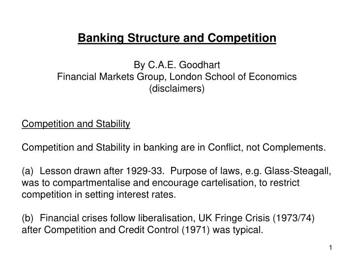 Banking Structure and Competition