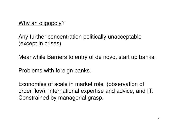 Why an oligopoly