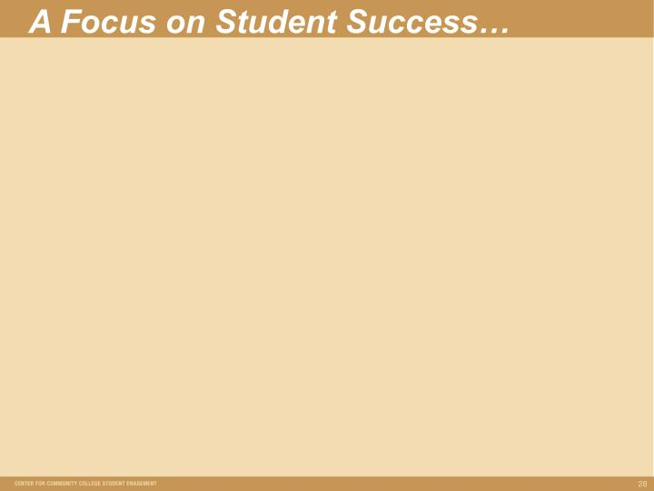 A Focus on Student Success…