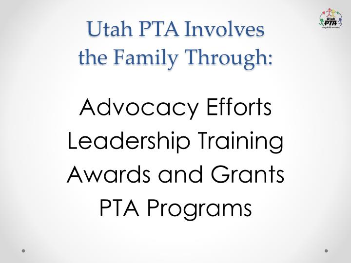 Utah PTA Involves