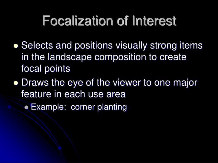 Focalization of Interest