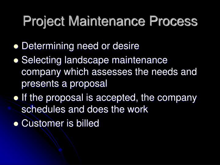 Project Maintenance Process