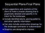 sequential plans final plans