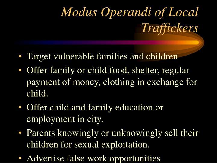 Modus Operandi of Local Traffickers