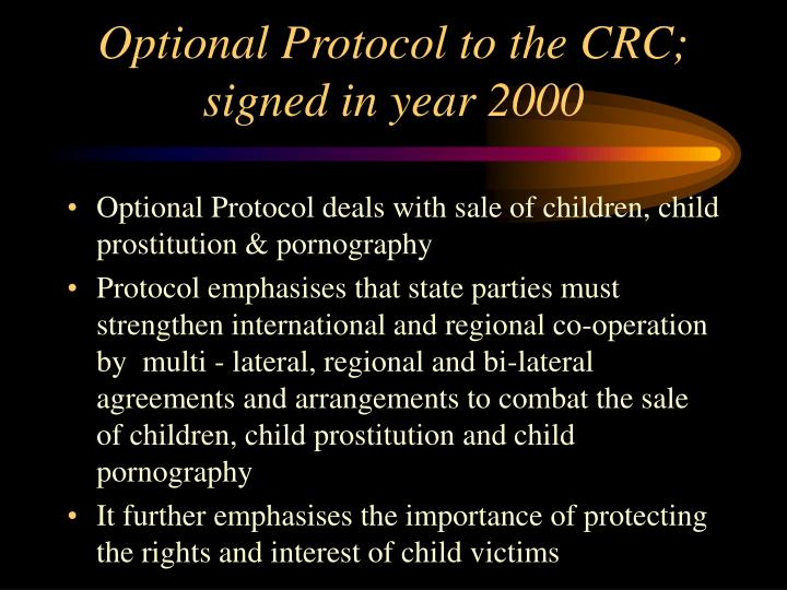 Optional Protocol to the CRC; signed in year 2000