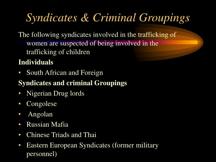 Syndicates & Criminal Groupings