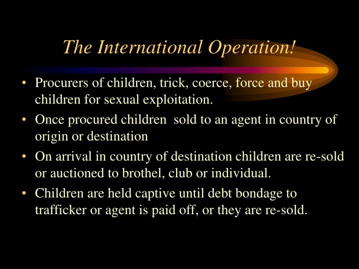 The International Operation!
