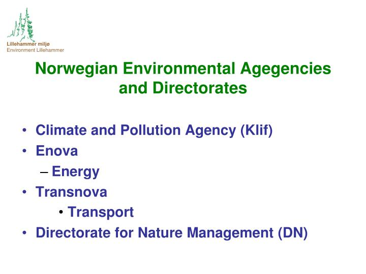 Norwegian Environmental Agegencies and Directorates