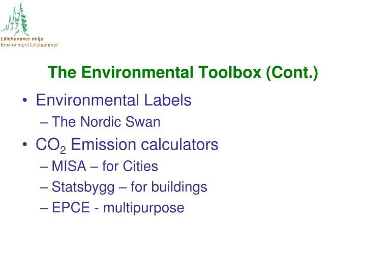 The Environmental Toolbox (Cont.)