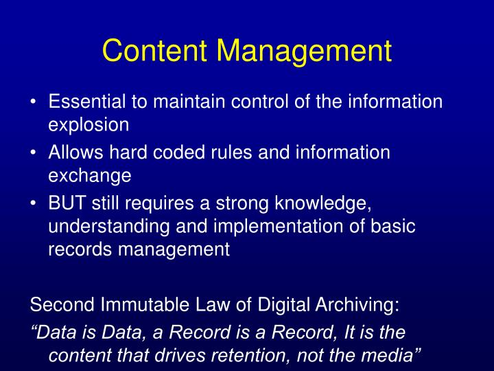 Essential to maintain control of the information explosion
