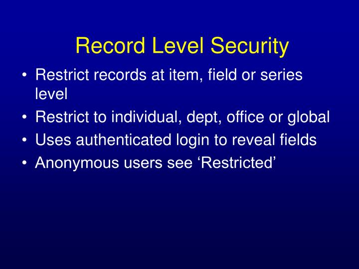 Restrict records at item, field or series level