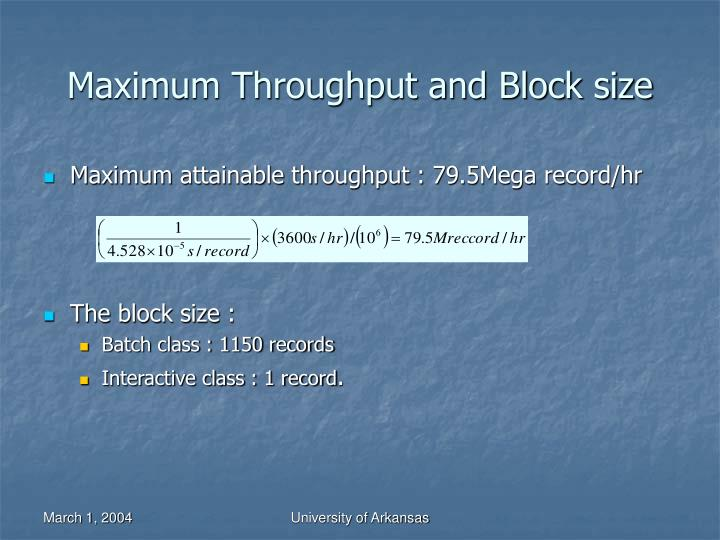 Maximum Throughput and Block size
