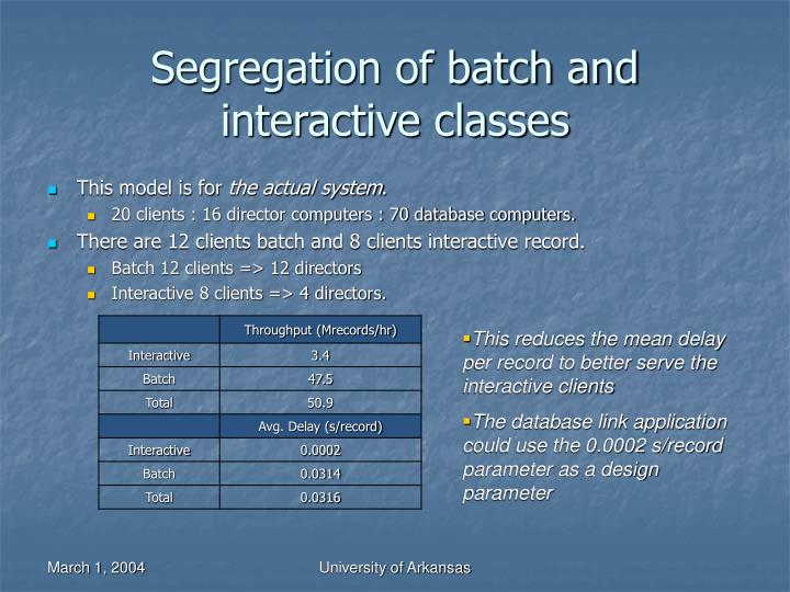 Segregation of batch and interactive classes