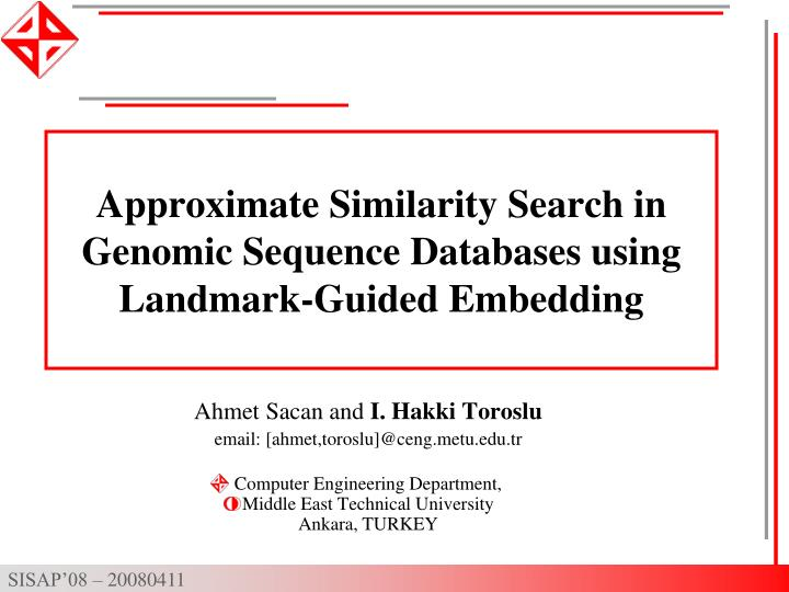 Approximate Similarity Search in Genomic Sequence Databases using