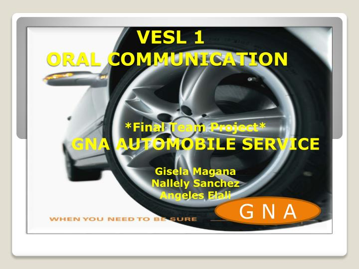Vesl 1 oral communication