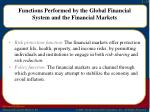 functions performed by the global financial system and the financial markets2