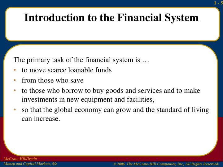 The primary task of the financial system is …