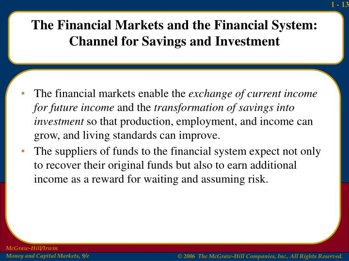 The financial markets enable the