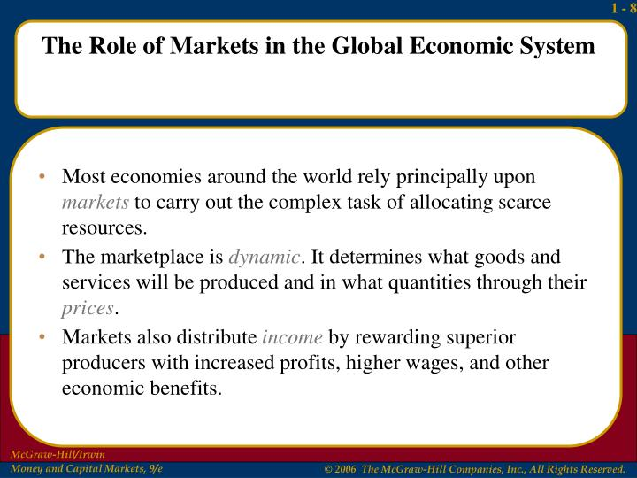 Most economies around the world rely principally upon