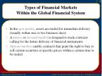 types of financial markets within the global financial system3