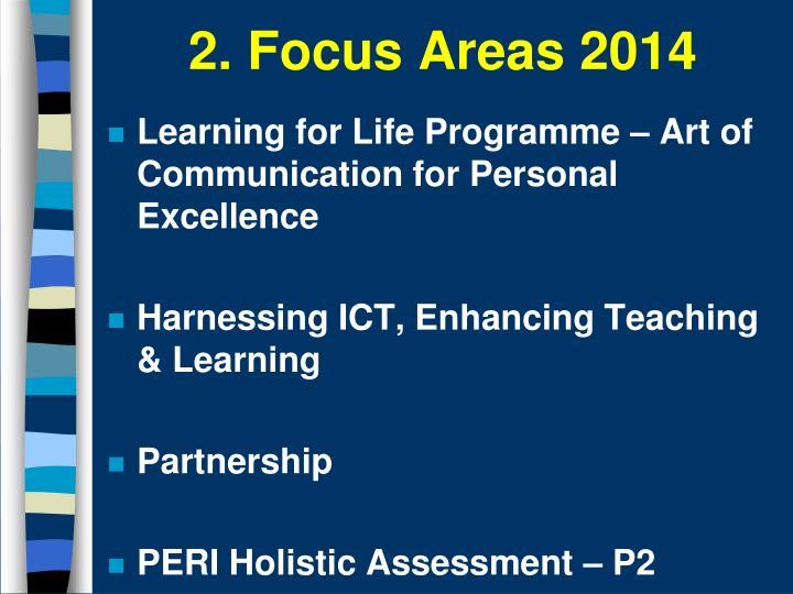 2. Focus Areas 2014
