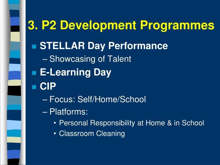 3. P2 Development