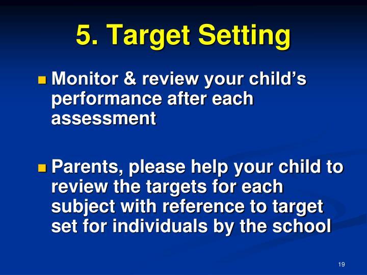 5. Target Setting