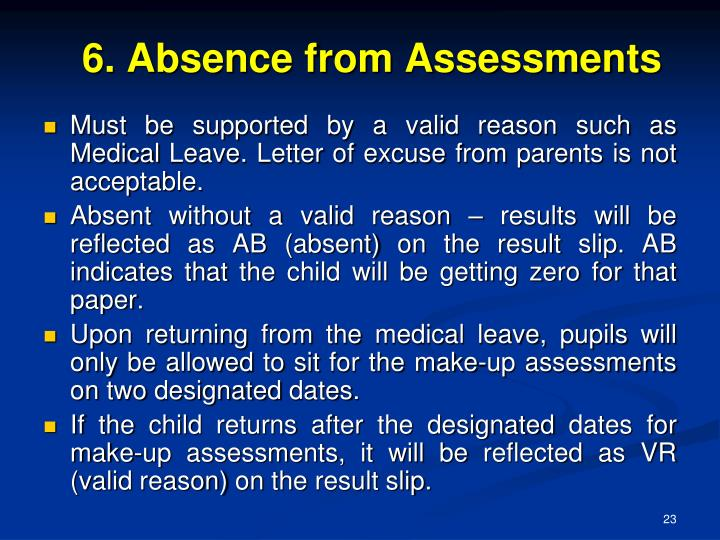 6. Absence from Assessments