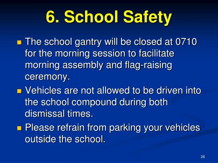 6. School Safety