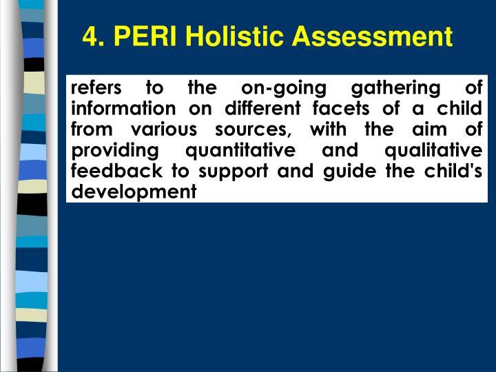 4. PERI Holistic Assessment
