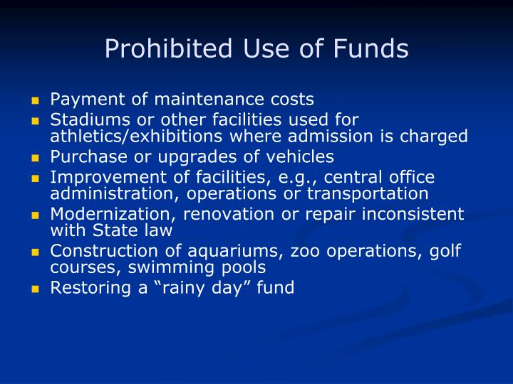 Prohibited Use of Funds