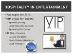 hospitality in entertainment