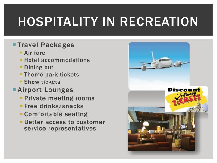 Hospitality in Recreation