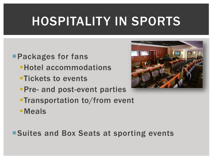Hospitality in Sports